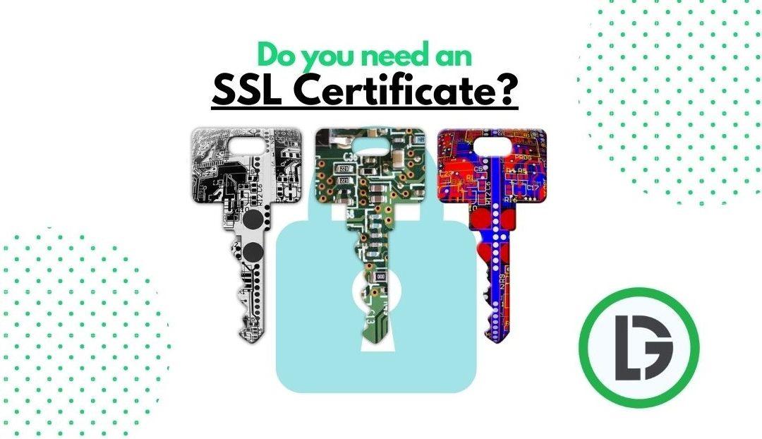 Do you need an SSL Certificate; SSL key encryption; Digital Lime Green