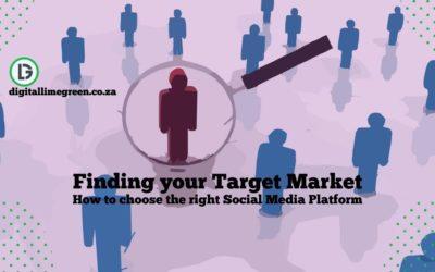 Finding your Target Market | Social Media Platform to Choose